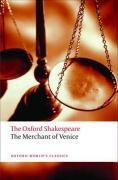 The Oxford Shakespeare: The Merchant of Venice (Oxford World's Classics: the Oxford Shakespeare) - William Shakespeare