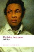 The Oxford Shakespeare: Othello: The Moor of Venice (The Oxford Shakespeare) - William Shakespeare