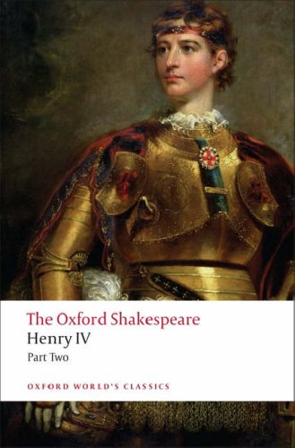 Henry IV, Part 2 (Oxford World's Classics) - William Shakespeare