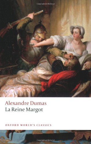 La Reine Margot (Oxford World's Classics) - Alexandre Dumas