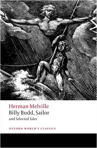 Billy Budd, Sailor and Selected Tales (Oxford Worlds Classics) - Herman Melville
