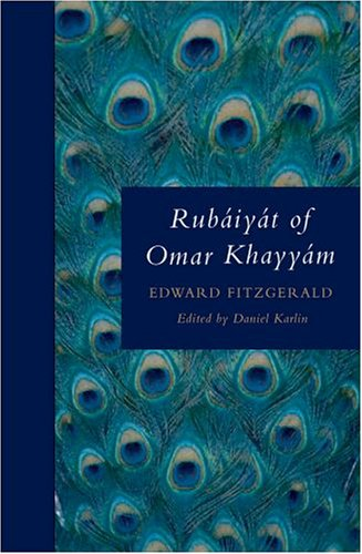 Rubáiyát of Omar Khayyám (Oxford World's Classics) - Edward Fitzgerald