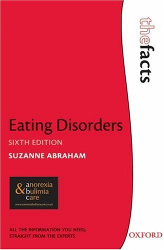 Eating Disorders (The Facts) - Suzanne Abraham