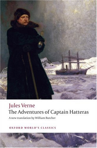 The Adventures of Captain Hatteras (Oxford World's Classics) - Jules Verne