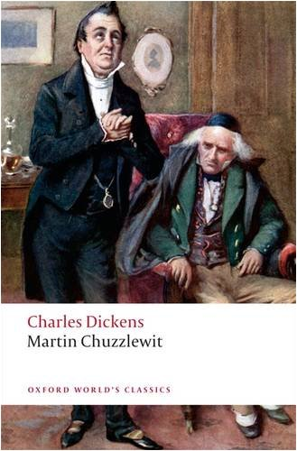 Martin Chuzzlewit (Oxford World's Classics) - Charles Dickens