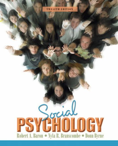Social Psychology (11/12th Edition) - Robert A. Baron