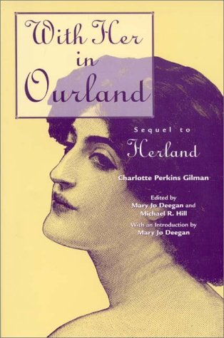With Her in Ourland - Charlotte Perkins Gilman