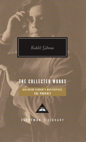 The Collected Works (Everyman's Library (Cloth)) - Kahlil Gibran