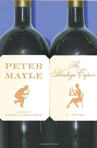 The Vintage Caper - Peter Mayle
