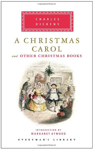 A Christmas Carol and Other Christmas Books (Everyman's Library) - Charles Dickens