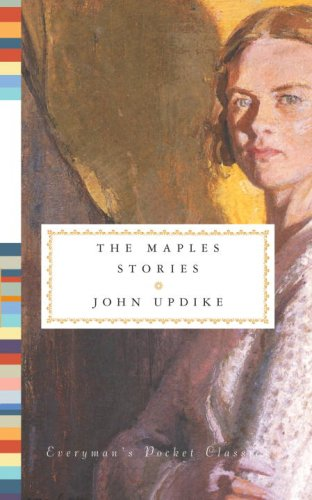 The Maples Stories (Everyman's Library Pocket Poets) - John Updike
