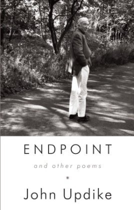 Endpoint and Other Poems - John Updike