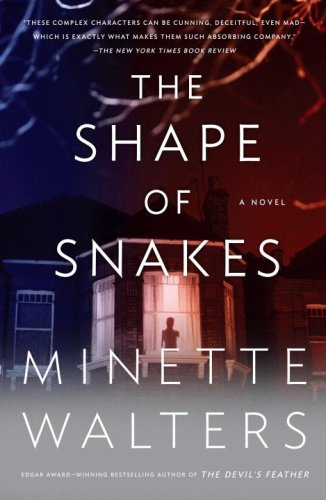 The Shape of Snakes (Vintage Crime/Black Lizard) - Minette Walters