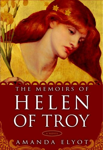 The Memoirs of Helen of Troy: A Novel - Amanda Elyot