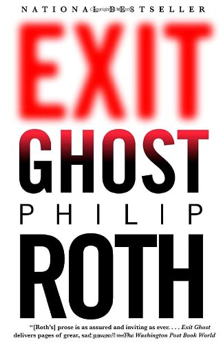 Exit Ghost (Vintage International) - Philip Roth