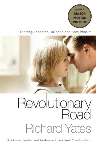 Revolutionary Road (Movie Tie-in Edition) (Vintage Contemporaries) - Richard Yates