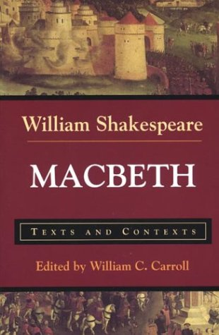 Macbeth: Texts and Contexts (The Bedford Shakespeare Series) - William Shakespeare