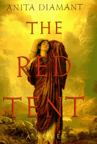The Red Tent: A Novel - Anita Diamant