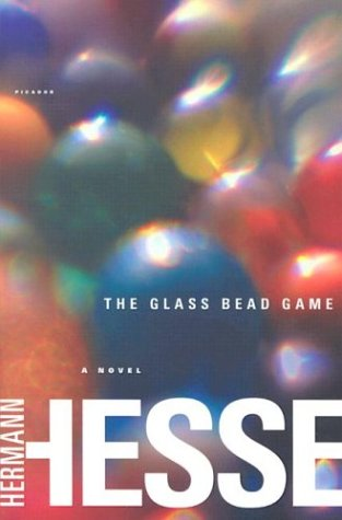 The Glass Bead Game: (Magister Ludi) A Novel - Hermann Hesse