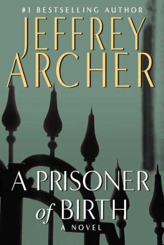 A Prisoner of Birth - Jeffrey Archer