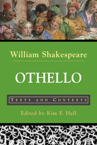Othello: Texts and Contexts (The Bedford Shakespeare Series) - William Shakespeare