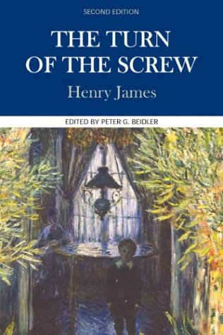 The Turn of the Screw (Case Studies in Contemporary Criticism) - Henry James