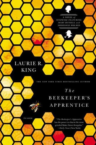The Beekeeper's Apprentice: Or On the Segregation of the Queen/A Novel of Suspense Featuring Mary Russell and Sherlock Holmes (Mary Russell Novels) - Laurie R. King