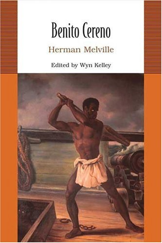 Benito Cereno (Bedford College Editions) - Herman Melville