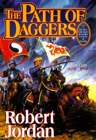 The Path of Daggers  - The Wheel of Time 8 - The Wheel of Time 8 #8 - Robert Jordan