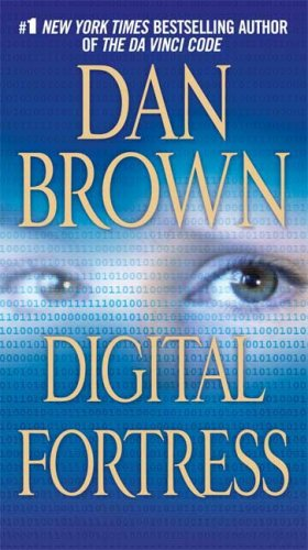 Digital Fortress: A Thriller - Dan Brown