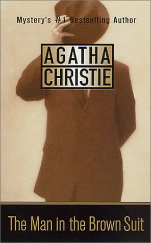 The Man in the Brown Suit (St. Martin's Minotaur Mysteries) - Agatha Christie