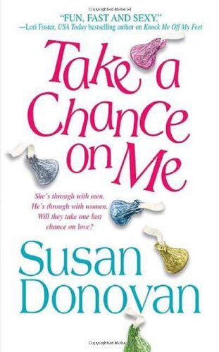Take a Chance on Me - Susan Donovan