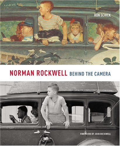 Norman Rockwell: Behind the Camera - Ron Schick