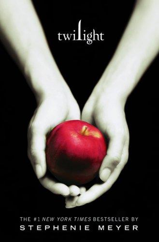 Twilight (The Twilight Saga, Book 1) - Stephenie Meyer