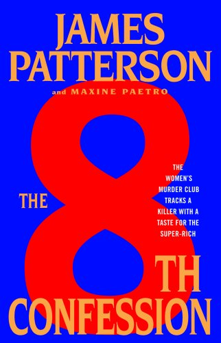 The 8th Confession (The Women's Murder Club) - James Patterson