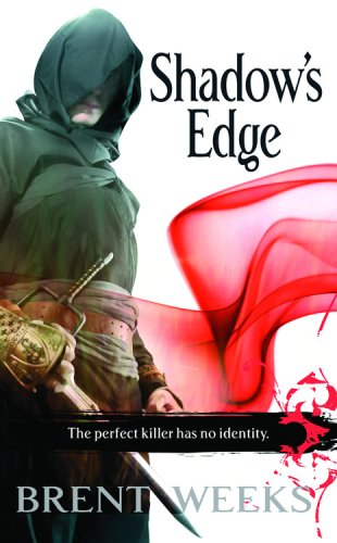Shadow's Edge - The Night Angel Trilogy #2 - Brent Weeks