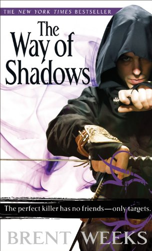 The Way of Shadows - The Night Angel Trilogy #1 - Brent Weeks