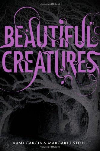Beautiful Creatures - Kami Garcia