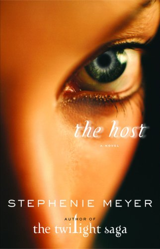 The Host: A Novel - Stephenie Meyer
