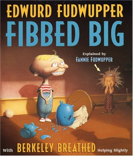 Edwurd Fudwupper Fibbed Big - Berkeley Breathed