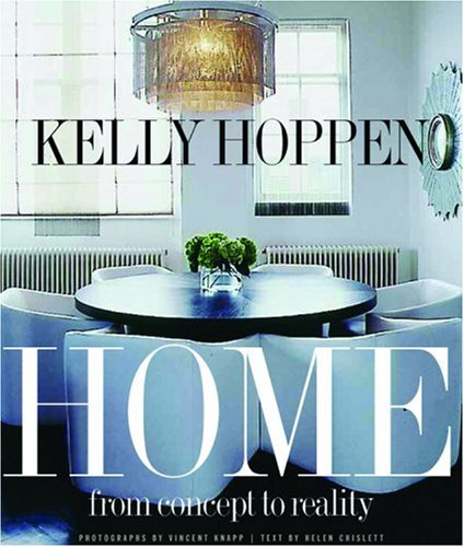 Kelly Hoppen Home: From Concept to Reality - Kelly Hoppen