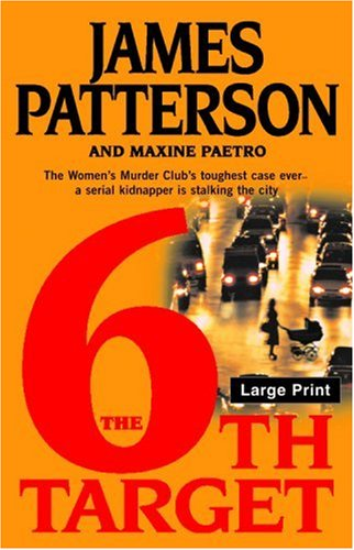 The 6th Target (The Women's Murder Club) - James Patterson