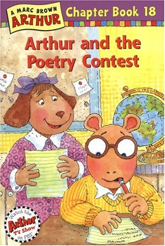 Arthur And The Poetry Contest A Marc Brown Chapter Book 18