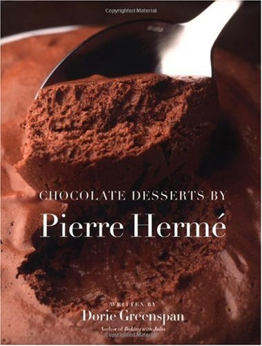 Chocolate Desserts by Pierre Herme - Dorie Greenspan