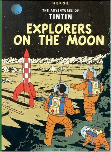 Explorers on the Moon (The Adventures of Tintin) - Herge