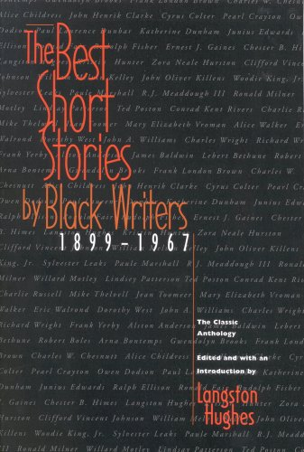 The Best Short Stories by Black Writers, 1899-1967: The Classic Anthology - James Baldwin