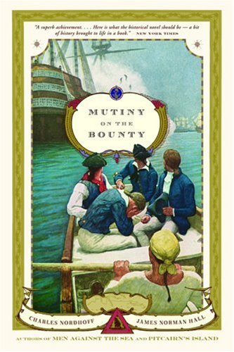 Mutiny on the Bounty: A Novel - Charles Nordhoff
