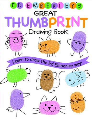 Ed Emberley's Great Thumbprint Drawing Book - Ed Emberley
