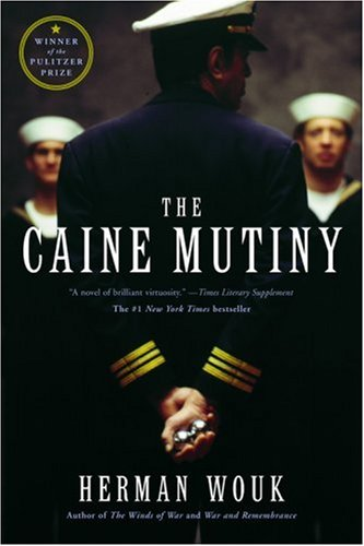 The Caine Mutiny: A Novel - Herman Wouk