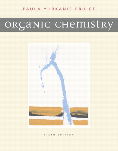 Organic Chemistry (6th Edition) - Paula Y. Bruice